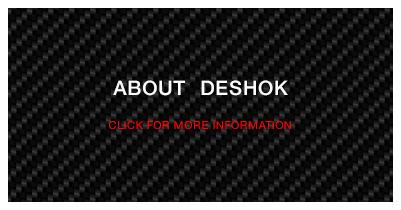 ABOUT DESHOK